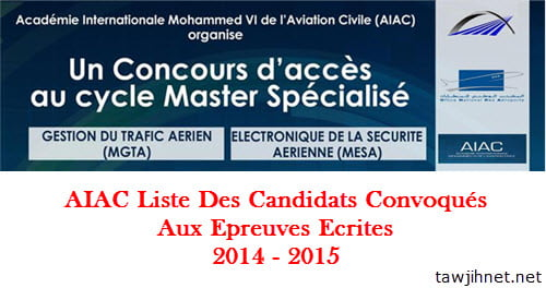 Liste Des Candidats Convoqués Aux Epreuves Ecrites AIAC