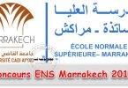 Bac Concours ENS Marrakech Licence Professionnelle /Licence en Education 2018-2019