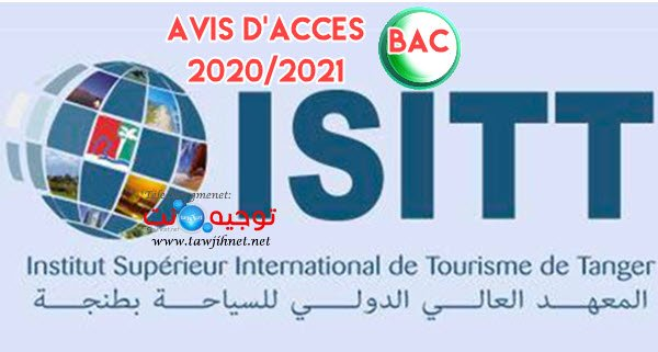Avis Selection concours ISITT Tanger Bac  Tourisme 2020 -2021 المعهد الدولي للسياحة بطنجة ولوج السلك العادي بطنجة