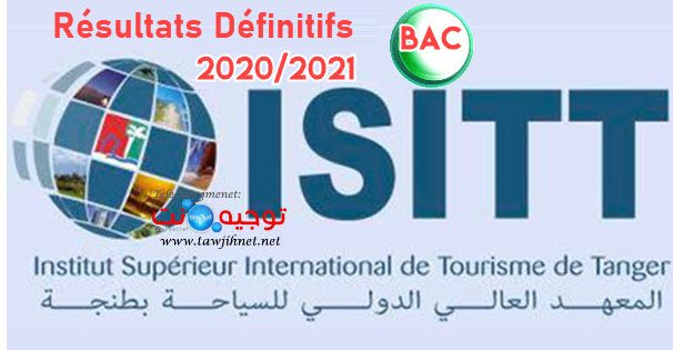 Résultats selection définitifs concours ISITT Tanger 2020 -2021