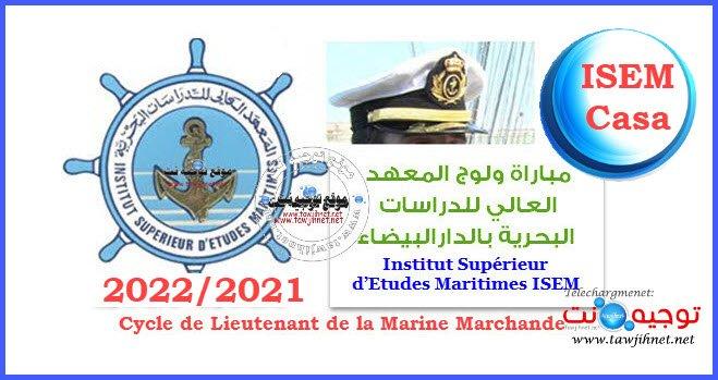 Bac Concours ISEM Casa 2021 -  2022 Institut Supérieur d'Etudes Maritimes المعهد العالي للدراسات البحرية بالدارالبيضاء