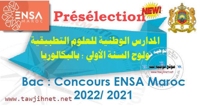 Présélection et seuil Concours ENSA Maroc  2021-2022