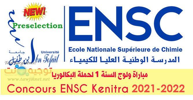 Préselection Bac Concours ENSC Kénitra 2021