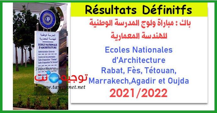 Résultats Définitifset Seuils Concours ENA d'accès aux Ecoles Nationales d'Architecture Rabat, Fès, Tétouan, Marrakech, Agadir et Oujda 2021