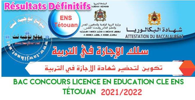 Résultats Définitifs Concours ENS Tétouan 2021 2022